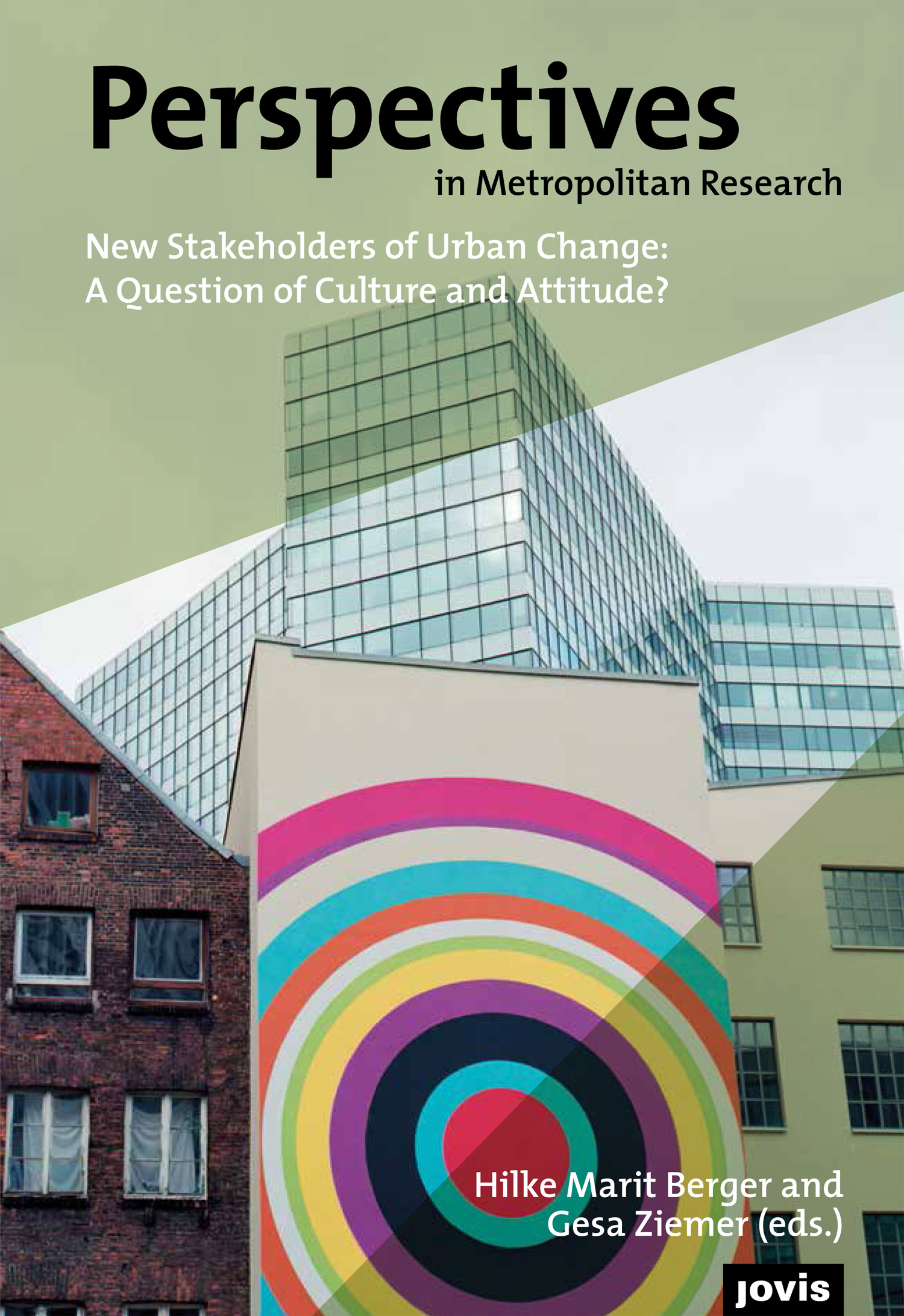New Stakeholders of Urban Change, Jovis 2017