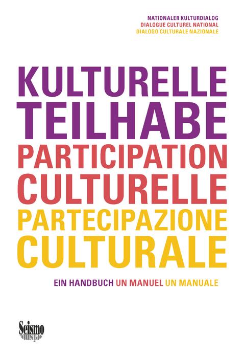 Handbuch Kulturelle Teilhabe, Bern 2019